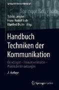 Cover-Bild zu Handbuch Techniken der Kommunikation von Langner, Tobias (Hrsg.)