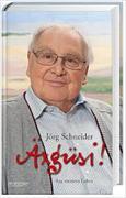 Cover-Bild zu Äxgüsi! von Schneider, Jörg