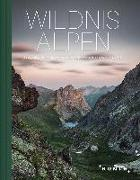 Cover-Bild zu Wildnis Alpen von KUNTH Verlag (Hrsg.)