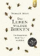 Cover-Bild zu Das Leben wilder Bienen von Seeley, Thomas D.