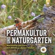Cover-Bild zu Permakultur und Naturgarten von Gastl, Markus
