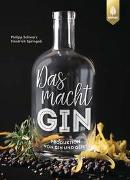 Cover-Bild zu Das macht GIN! von Schwarz, Philipp