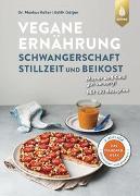 Cover-Bild zu Vegane Ernährung: Schwangerschaft, Stillzeit und Beikost von Keller, Markus