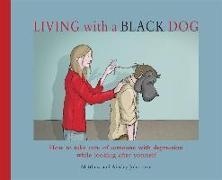 Cover-Bild zu Living with a Black Dog von Johnstone, Matthew