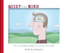 Cover-Bild zu Quiet the Mind von Johnstone, Matthew