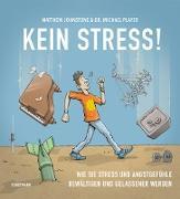 Cover-Bild zu Kein Stress! (eBook) von Johnstone, Matthew