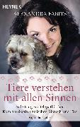 Cover-Bild zu Tiere verstehen mit allen Sinnen (eBook) von Fabits, Alexandra