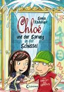 Cover-Bild zu Chloé und der Sprung in der Schüssel von Kaiblinger, Sonja