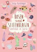 Cover-Bild zu Rosen und Seifenblasen - Verliebt in Serie von Kaiblinger, Sonja
