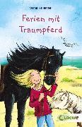 Cover-Bild zu Ferien mit Traumpferd (eBook) von Kaiblinger, Sonja