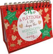 Cover-Bild zu A Plätzchen a day keeps the Weihnachtsstress away. Der besondere Adventskalender