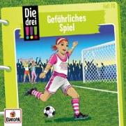 Cover-Bild zu Die drei !!! 70: Gefährliches Spiel