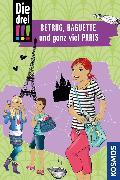 Cover-Bild zu Die drei !!!, Betrug, Baguette und ganz viel Paris (drei Ausrufezeichen) (eBook) von Wich, Henriette