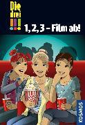 Cover-Bild zu Die drei !!!, 1, 2, 3 - Film ab! (drei Ausrufezeichen) (eBook) von Wich, Henriette