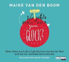 """Cover-Bild zu """"Wo geht's denn hier zum Glück?"""" - von van den Boom , Maike"""
