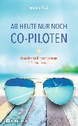 Cover-Bild zu Ab heute nur noch Co-Piloten (eBook) von Bosch, Susanne