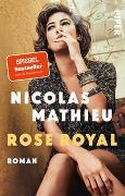 Cover-Bild zu Mathieu, Nicolas: Rose Royal