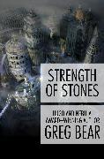 Cover-Bild zu Strength of Stones (eBook) von Bear, Greg