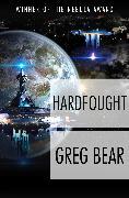 Cover-Bild zu Hardfought (eBook) von Bear, Greg