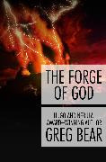 Cover-Bild zu The Forge of God (eBook) von Bear, Greg