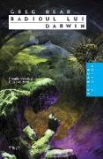 Cover-Bild zu Radioul lui Darwin (eBook) von Bear, Greg