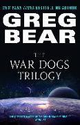 Cover-Bild zu The War Dogs Trilogy (eBook) von Bear, Greg