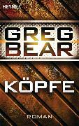 Cover-Bild zu Köpfe (eBook) von Bear, Greg