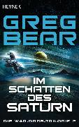 Cover-Bild zu Im Schatten des Saturn (eBook) von Bear, Greg
