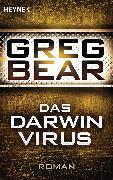 Cover-Bild zu Das Darwin-Virus (eBook) von Bear, Greg