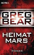 Cover-Bild zu Heimat Mars (eBook) von Bear, Greg