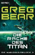 Cover-Bild zu Die Rache des Titan (eBook) von Bear, Greg