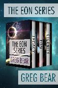 Cover-Bild zu The Eon Series (eBook) von Bear, Greg