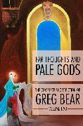 Cover-Bild zu Far Thoughts and Pale Gods (eBook) von Bear, Greg