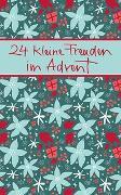 Cover-Bild zu 24 kleine Freuden im Advent