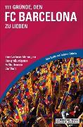 Cover-Bild zu 111 Gründe, den FC Barcelona zu lieben (eBook) von Federlin, Johannes