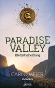 Cover-Bild zu Paradise Valley - Die Entscheidung von Meier, Carlo