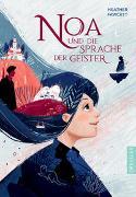 Cover-Bild zu Noa und die Sprache der Geister von Fawcett, Heather