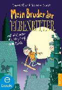Cover-Bild zu Mein Bruder der Elbenritter (eBook) von Möller, Thomas
