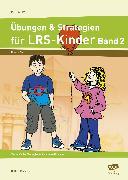 Cover-Bild zu Übungen & Strategien für LRS-Kinder, Klasse 2 - 4 . Bd. 2 von Rinderle, Bettina