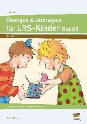 Cover-Bild zu Übungen & Strategien für LRS-Kinder - Bd. 3 von Rinderle, Bettina
