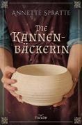 Cover-Bild zu Die Kannenbäckerin (eBook) von Spratte, Annette