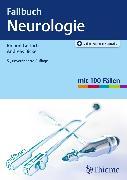 Cover-Bild zu Fallbuch Neurologie (eBook) von Bickel, Andreas