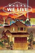 Cover-Bild zu J.H. Williams III: Where We Live: Las Vegas Shooting Benefit Anthology