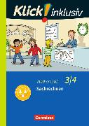 Cover-Bild zu Klick! inklusiv - Grundschule / Förderschule - Mathematik. 3./4. Schuljahr - Sachrechnen von Burkhart, Silke
