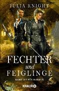 Cover-Bild zu Knight, Julia: Fechter und Feiglinge