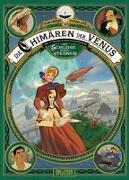 Cover-Bild zu Ayroles, Alain: Die Chimären der Venus. Band 1