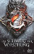 Cover-Bild zu Sapkowski, Andrzej: Das Schwert der Vorsehung