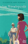 Cover-Bild zu Howard, Elizabeth Jane: Am Wendepunkt