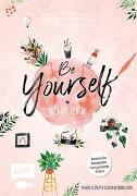 Cover-Bild zu Bullet Journal - Be Yourself - kreativ leben