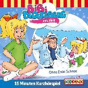 Cover-Bild zu Bibi Blocksberg Kurzhörspiel - Bibi erzählt: Ohne Ende Schnee (Audio Download) von Weigand, K.P.